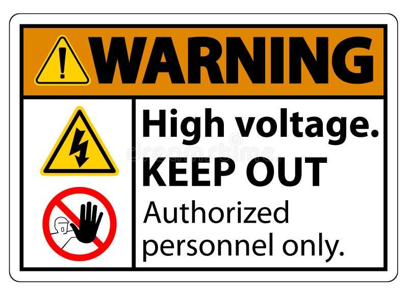 De waarschuwingshoogspanning houdt Teken weg isoleert op Witte Achtergrond, Vectorillustratie EPS 10 stock illustratie