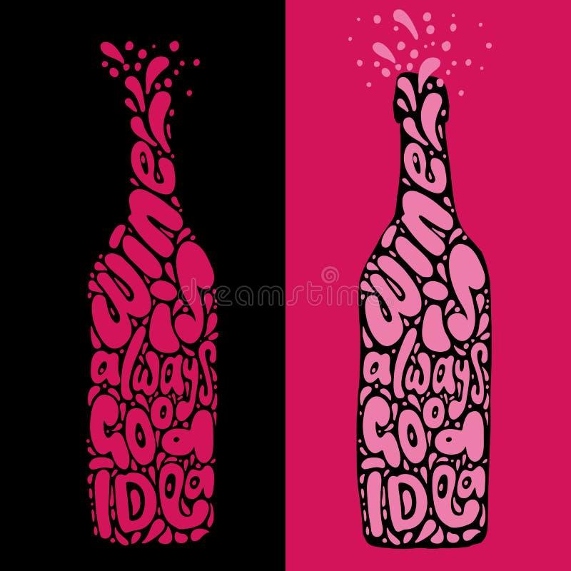 De wijn is altijd goede ideehand trekt het van letters voorzien in de vorm van de wijnfles, schone en geweven versie van één vect royalty-vrije illustratie