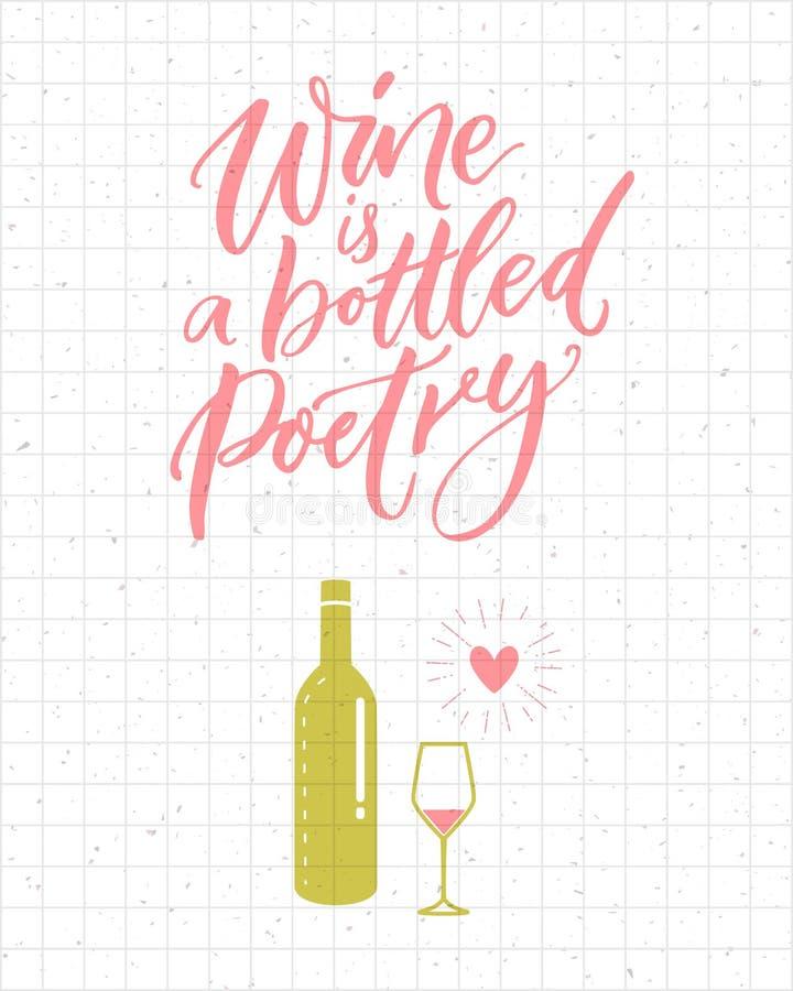 De wijn is een gebottelde poëzie Grappig citaat over drinkend, roze en groen fles en glas De affiche van de borstelkalligrafie en vector illustratie