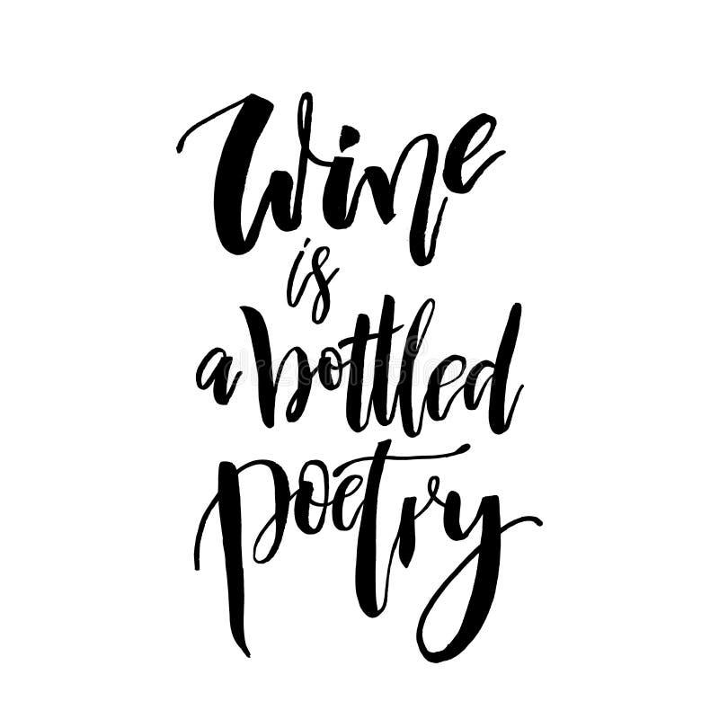 De wijn is een gebottelde poëzie Grappige met de hand geschreven het van letters voorzien citaatabo stock illustratie