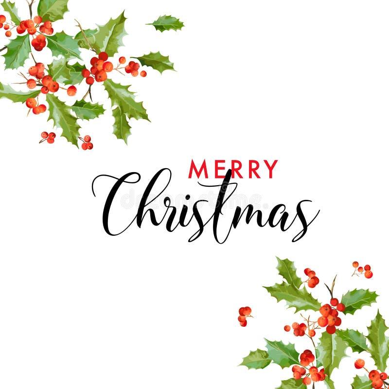 De winter Vrolijke Kerstmis Holly Leaf Greeting Card Bloemen retro achtergrond Ontwerpmalplaatje voor de Viering van het Vakantie royalty-vrije illustratie
