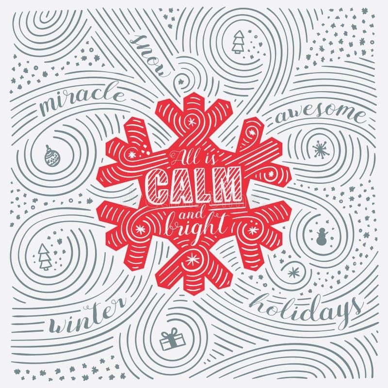 De winterkaart Het Van letters voorzien - allen is Kalm en Helder Nieuwjaar/Kerstmis Ontwerp Met de hand geschreven Wervelingspat stock illustratie