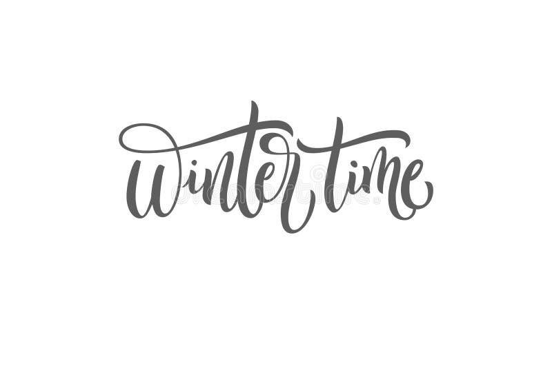 De wintertijd de zwart-witte met de hand geschreven het van letters voorzien uitdrukking van de inschrijvingsvakantie, typografie stock illustratie