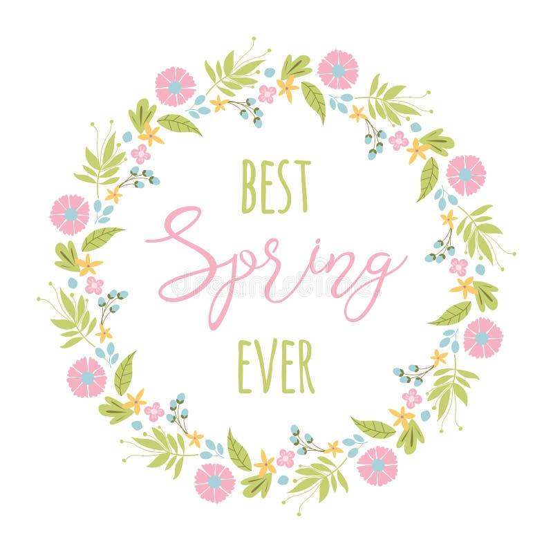 De woorden Beste Lente ooit met de kroon van de de lentebloem Vector illustratie stock illustratie