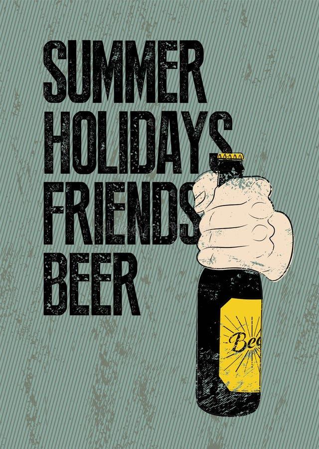 De zomer, Vakantie, Vrienden, Bier De typografische retro affiche van het grungebier De hand houdt een bierfles Vector illustrati royalty-vrije illustratie