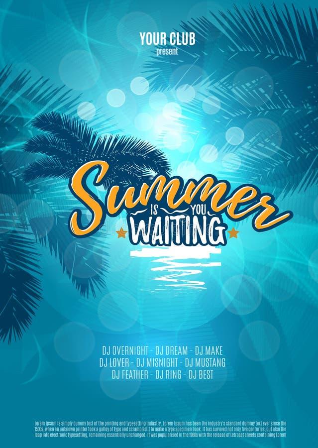 De zomer wacht u Partijaffiche met palmblad en het van letters voorzien Vector illustratie EPS10 stock illustratie
