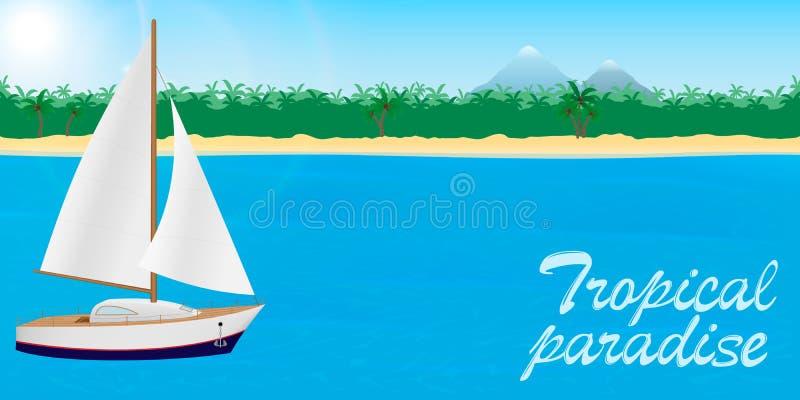 De zomerreis naar tropisch paradijsbanner of Desktopbehang Zeilboot op een tropische eilandachtergrond met het van letters voorzi stock illustratie