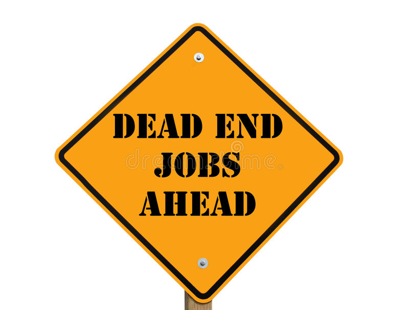 Dead end jobs sign royalty free illustration