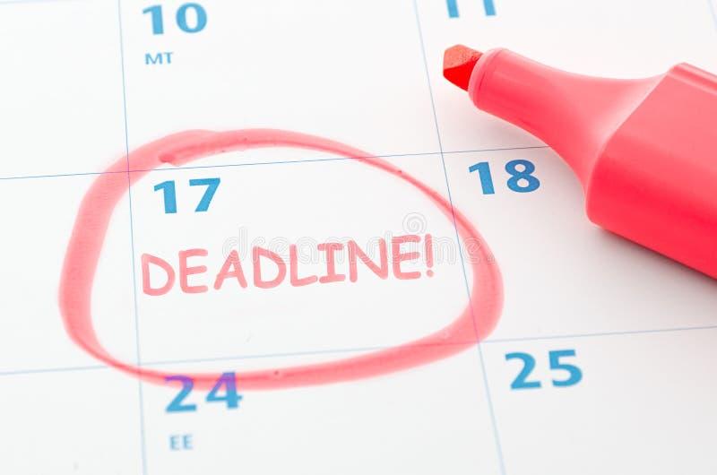 Deadline. Calendar mark with Deadline. Concept stock image