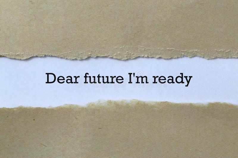 Dear future i`m ready on paper. Background royalty free stock images