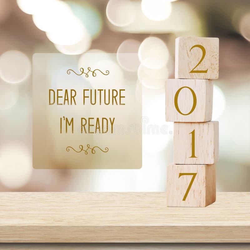 Dear future, I`m ready : Quotation on 2017 new year card royalty free stock photo
