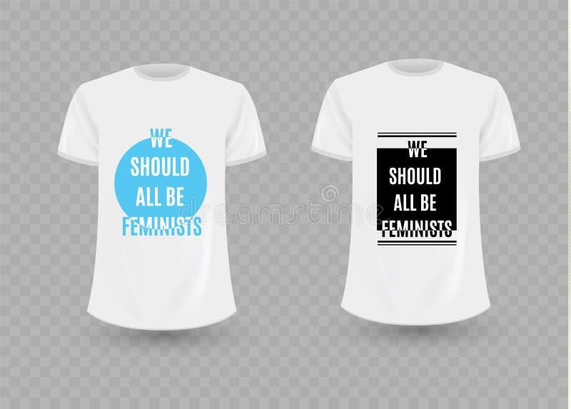 Debemos todos ser feministas Lema de la tipografía para las camisetas, sudaderas con capucha Substituya el diseño por su diseño,  stock de ilustración