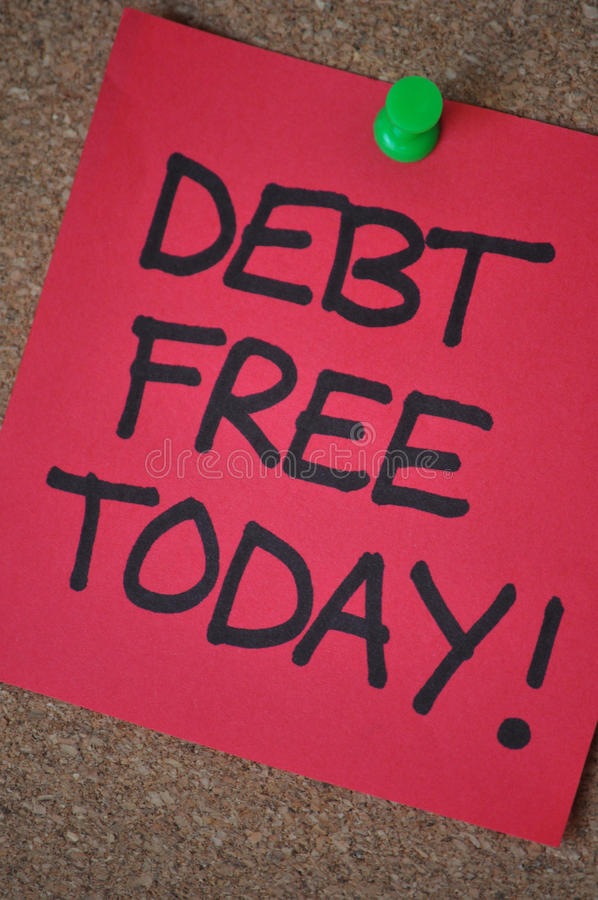 Debt Free Today. The words Debt Free Today! written on a bright red post-it note in capital letters in black marker pen. the note is pinned to a pinboard with a royalty free stock photo