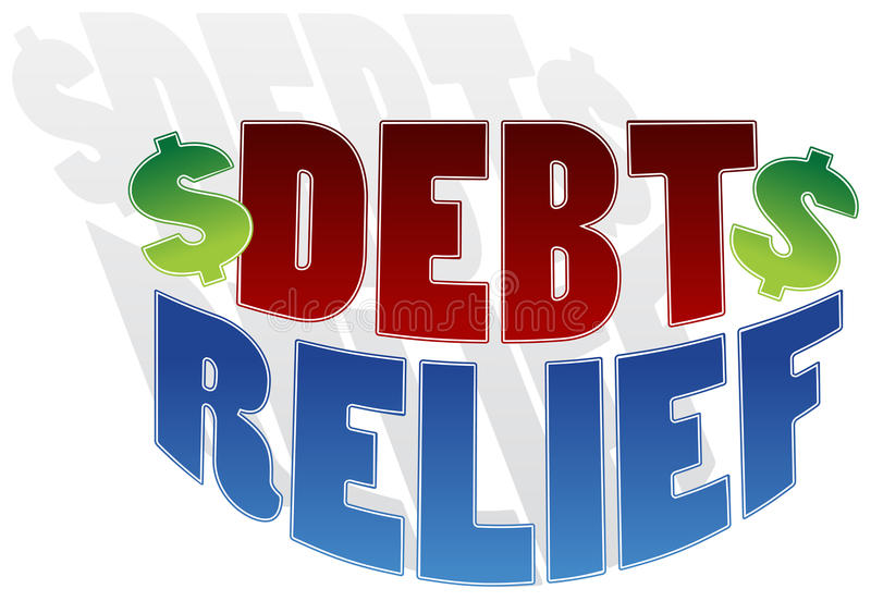 Debt Relief. An image of debt relief text with dollar signs stock illustration