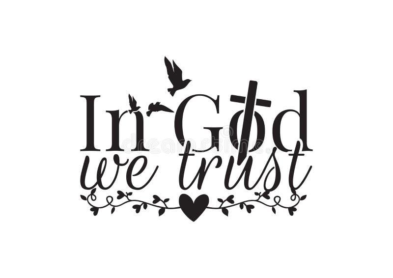 Decalques da parede, no deus n?s confian?a, exprimindo o projeto, rotula??o, Christian Cross Vetora, p?ssaros de voo mostramos em ilustração royalty free