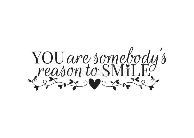 Decalques da parede, você é alguém razão sorrir, fraseio, rotulação, Art Design, isolado no fundo branco ilustração do vetor