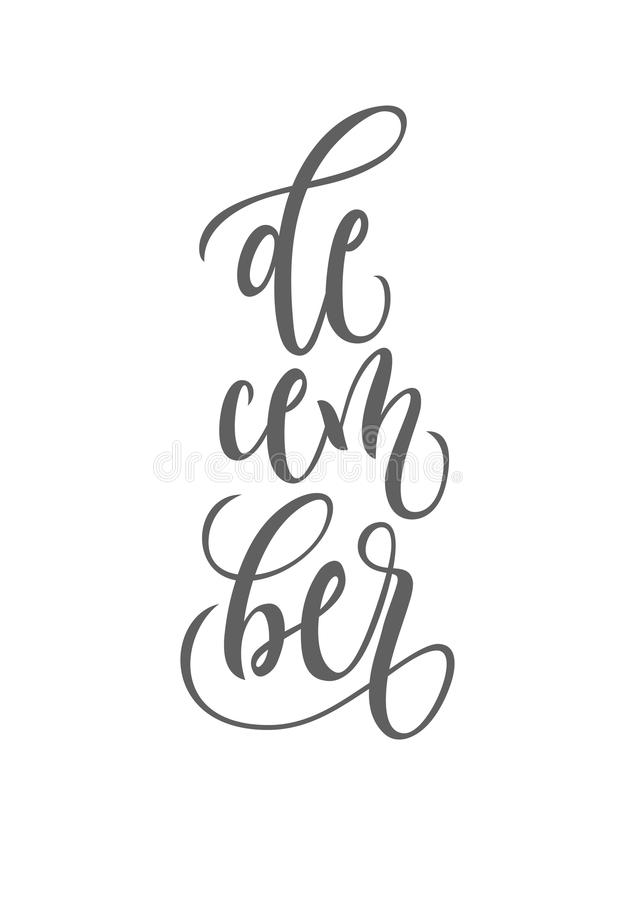 December lettering typography. Inspirational quote. Typography for calendar or poster, invitation, greeting card or t-shirt royalty free illustration