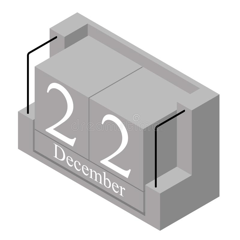 December 22nd date on a single day calendar. Gray wood block calendar present date 22 and month December isolated on white. Background. Holiday. Season. Vector royalty free illustration
