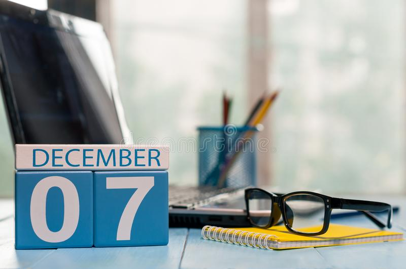December 7th. Day 7 of month, calendar on CEO workplace background. Winter time. Empty space for text.  stock images