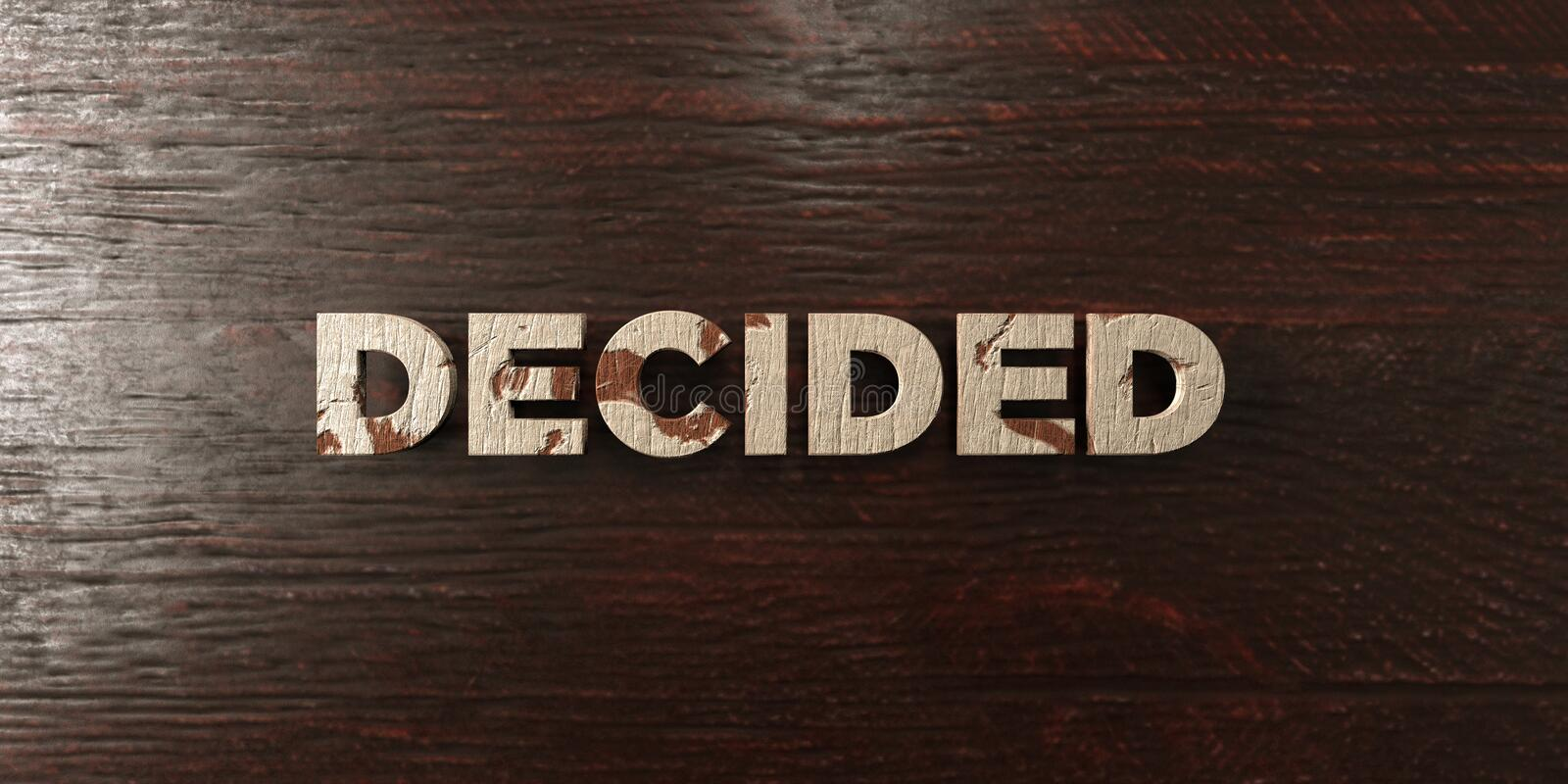 Decided - grungy wooden headline on Maple - 3D rendered royalty free stock image. This image can be used for an online website banner ad or a print postcard royalty free illustration