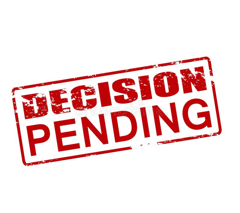 Decision pending. Rubber stamp with text decision pending inside, illustration royalty free illustration