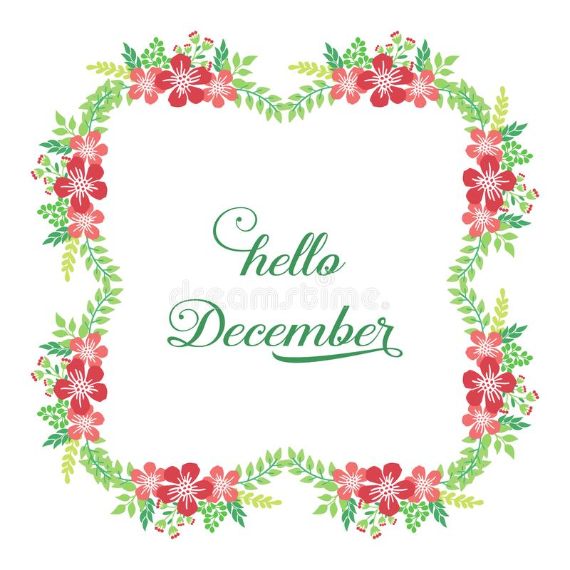 Decorative of card hello december, with modern red flower frame. Vector stock photography