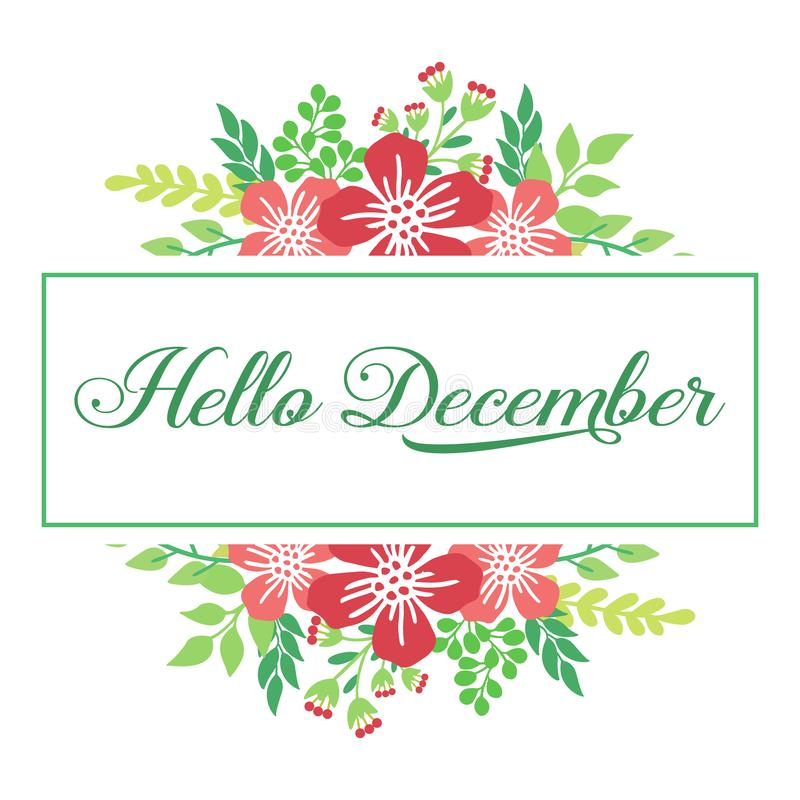 Decorative of card hello december, with modern red flower frame. Vector stock images