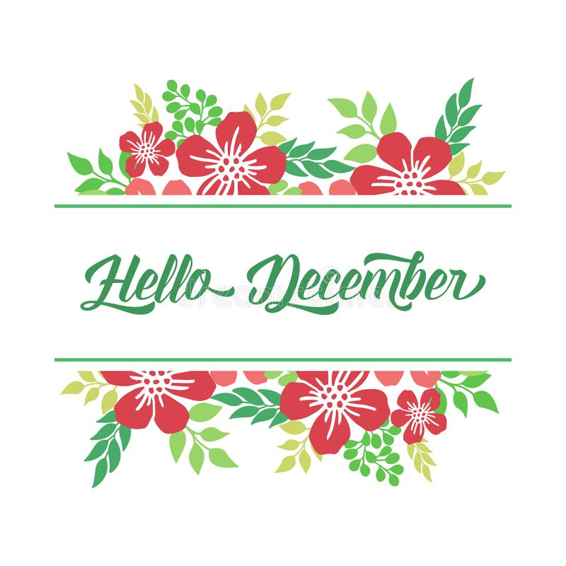 Decorative of card hello december, with modern red flower frame. Vector royalty free stock image