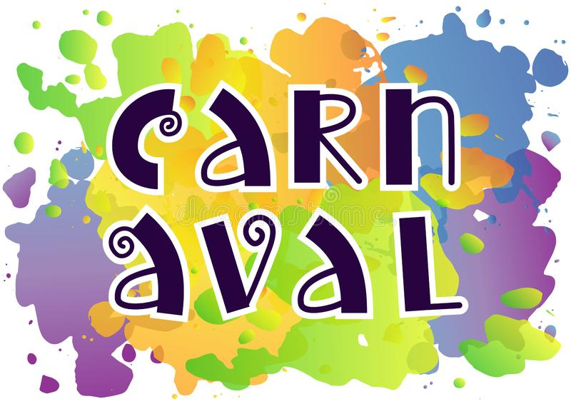 Decorative lettering of Carnaval with swirls in dark blue on colorful watercolor background stock illustration