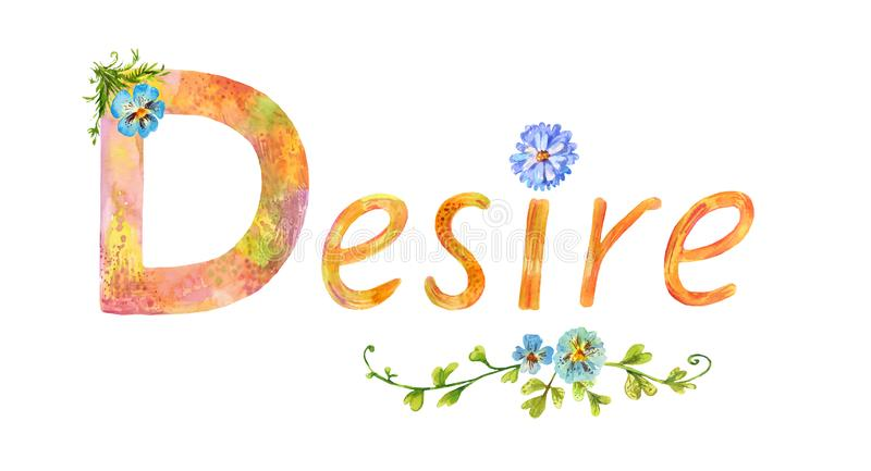 Decorative lettering `Desire`. Vintage summer picture. Suitable for design of social media post or as picture for women`s blog stock illustration