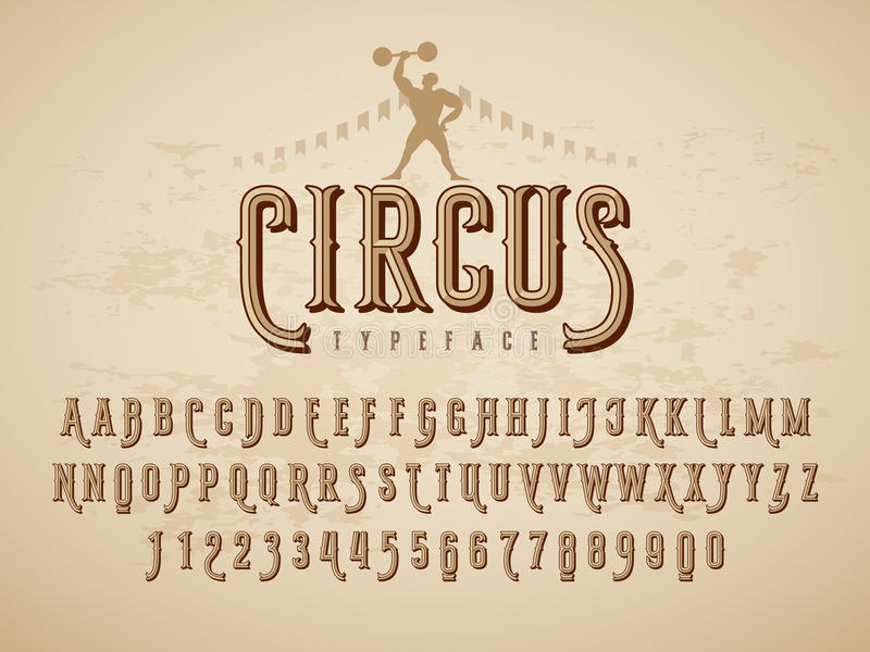 Decorative vintage circus typeface on grunge texture background vector illustration
