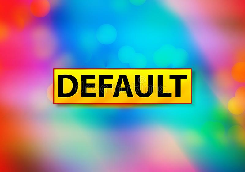 Default Abstract Colorful Background Bokeh Design Illustration. Default Isolated on Yellow Banner Abstract Colorful Background Bokeh Design Illustration stock illustration