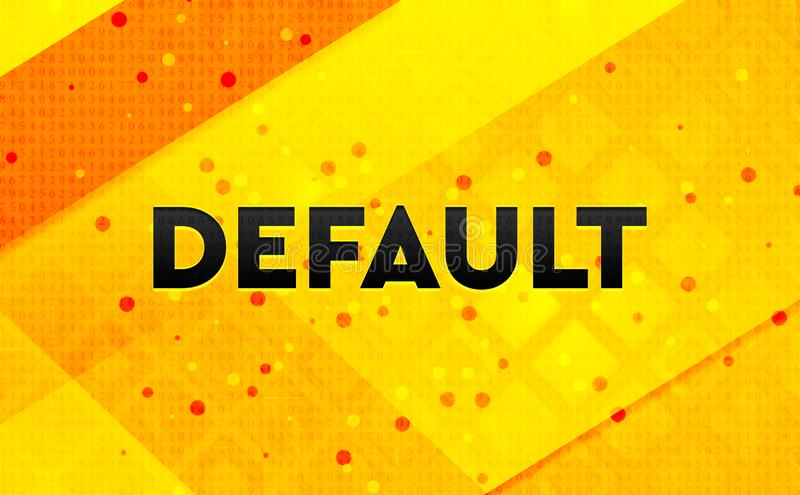 Default abstract digital banner yellow background. Default isolated on abstract digital banner yellow background vector illustration