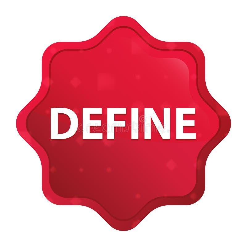 Definiera den dimmiga rosa röda starburstklistermärkeknappen royaltyfri illustrationer