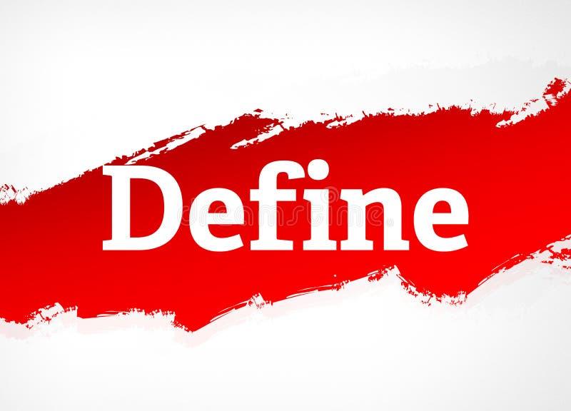 Definiera den röda illustrationen för borsteabstrakt begreppbakgrund royaltyfri illustrationer