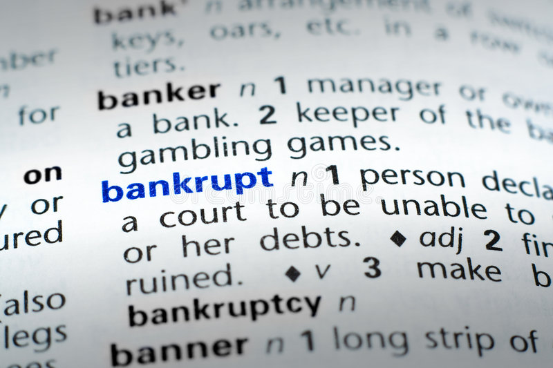 Definition of Bankrupt stock photography