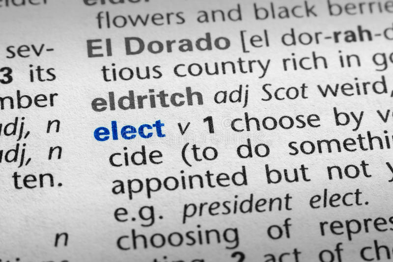 Definition of Elect. The word Elect in a dictionary, word in blue with rest of page text in black stock image