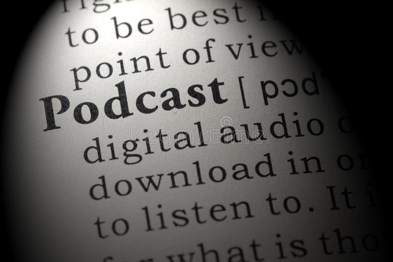 Definition of podcast. Fake Dictionary, Dictionary definition of the word podcast. including key descriptive words royalty free stock photo