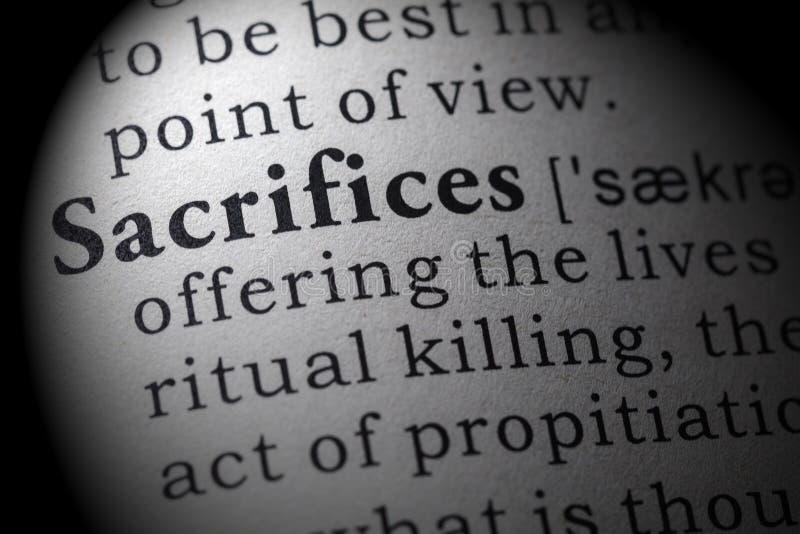 Definition of sacrifices. Fake Dictionary, Dictionary definition of the word sacrifices. including key descriptive words stock photography