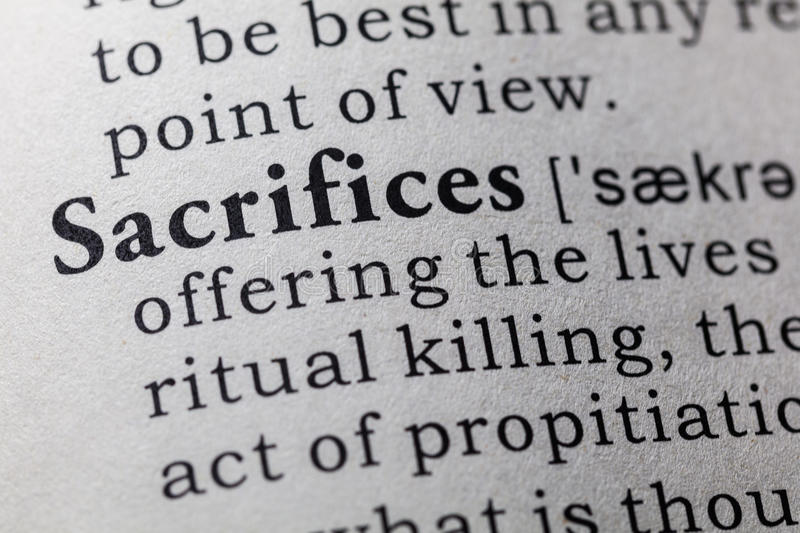 Definition of sacrifices. Fake Dictionary, Dictionary definition of the word sacrifices. including key descriptive words stock images
