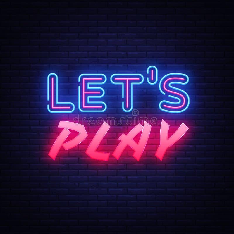 Deixa o molde de néon do projeto do vetor do texto do jogo Logotipo de néon do jogo, tendência colorida do projeto moderno do ele ilustração stock
