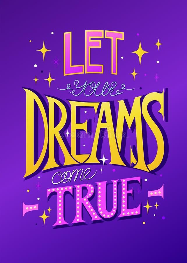 Deixa sonhos yous v?m verdadeiro ilustração do vetor