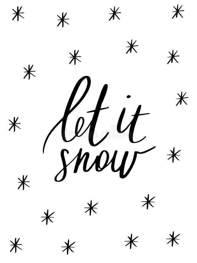 Deixais lhe para nevar - entregue a tipografia tirada do feriado e do vetor do Natal fotografia de stock