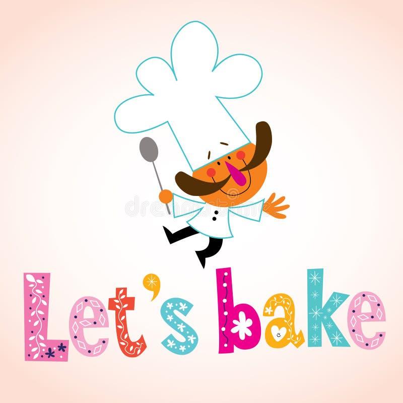 Deixe-nos cozer o tipo decorativo com caráter do cozinheiro chefe ilustração stock