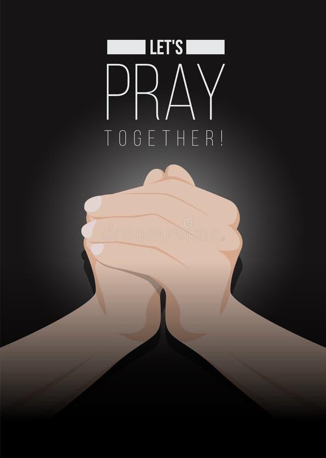 Deixe o ` s rezar junto text e rezando as mãos no vetor escuro do fundo projete ilustração royalty free