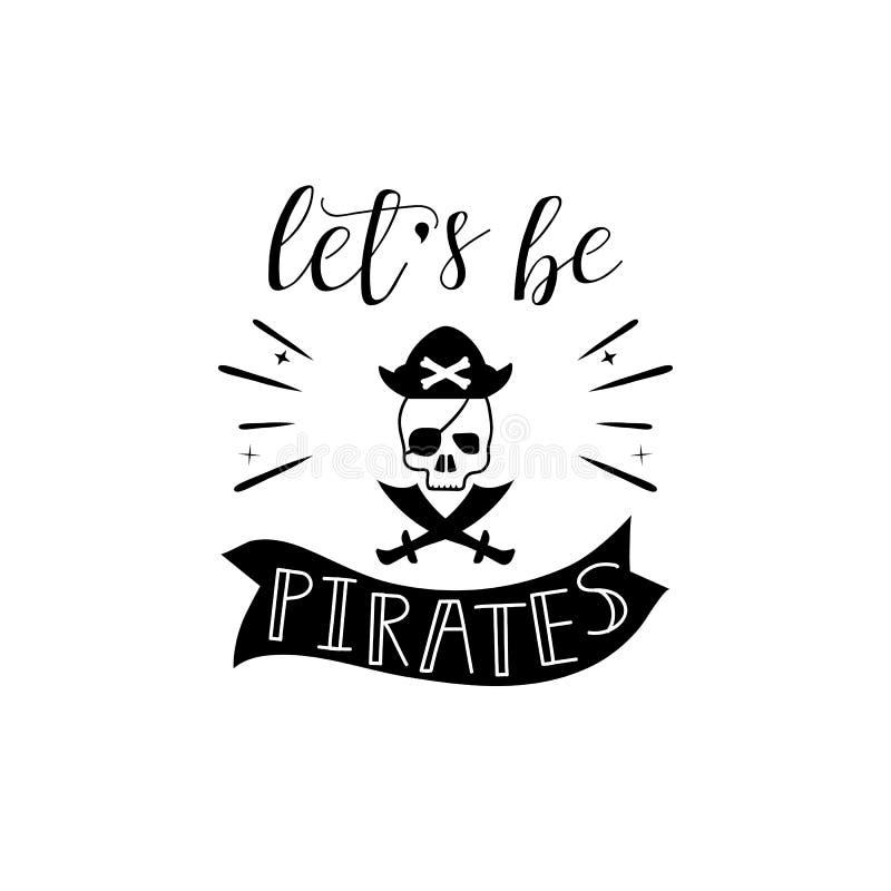 Deixe o ` s ser rotulação dos piratas Caçoa o emblema do logotipo Matéria têxtil da tela da impressão Teste padrão para o menino ilustração royalty free
