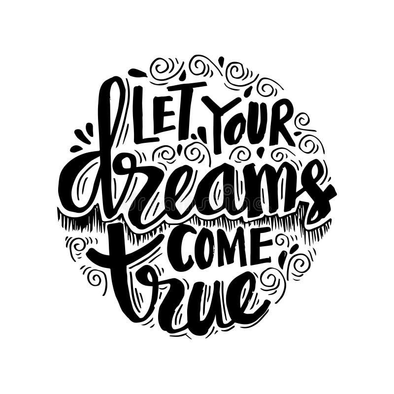 Deixe seu sonho vir verdadeiro ilustração royalty free