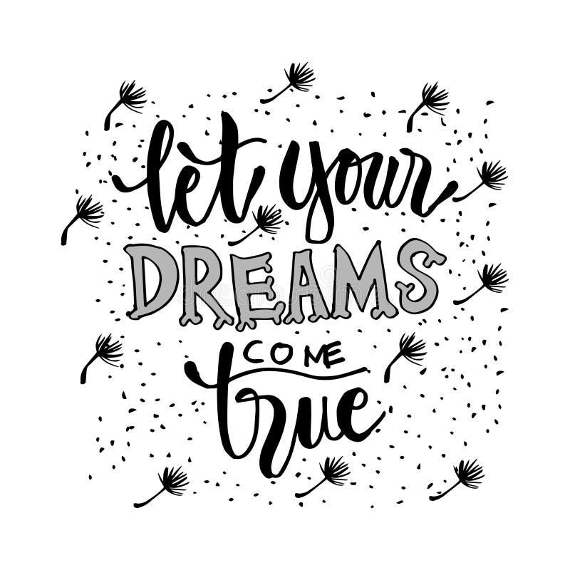 Deixe seus sonhos vir verdadeiro ilustração stock