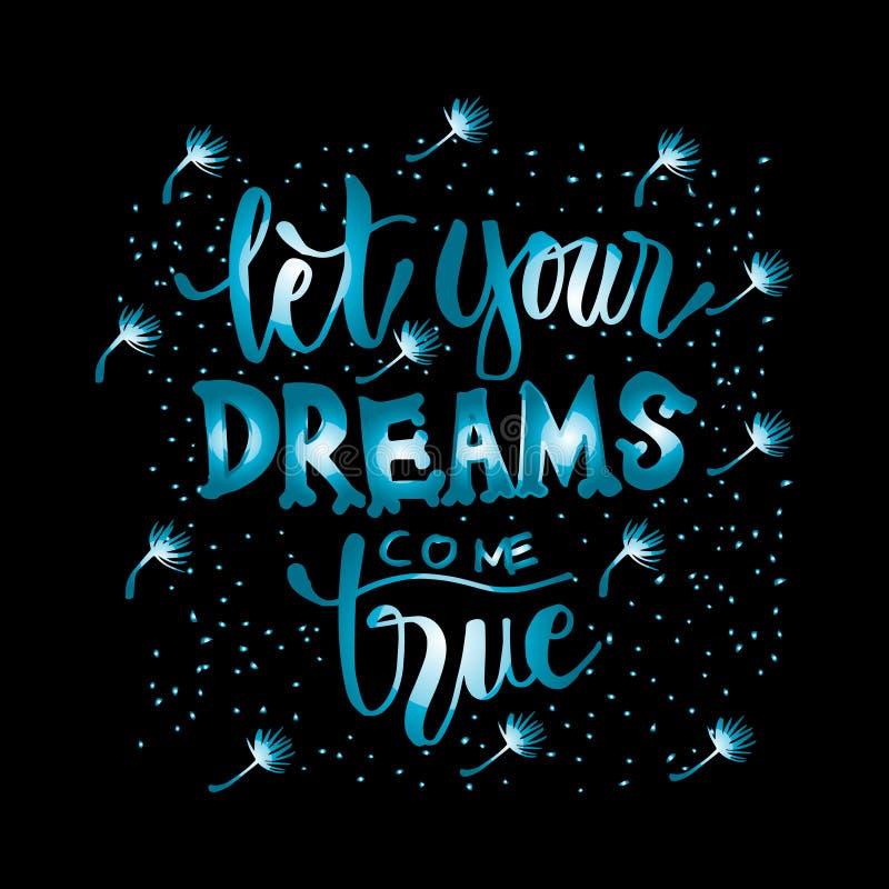 Deixe seus sonhos vir verdadeiro ilustração do vetor
