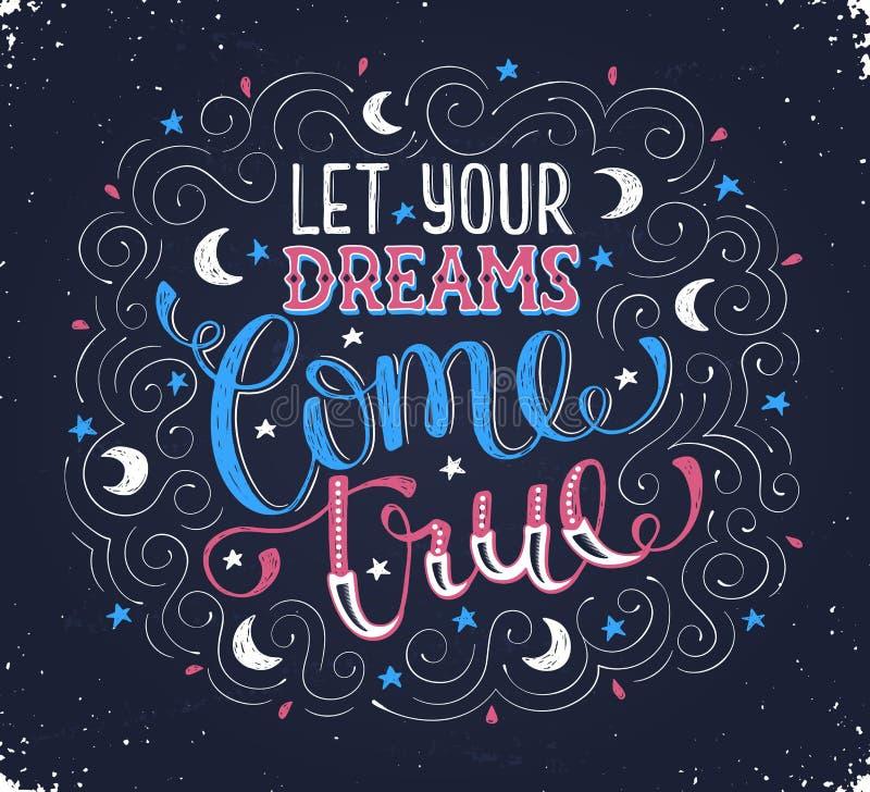 Deixe seus sonhos vir verdadeiro ilustração royalty free